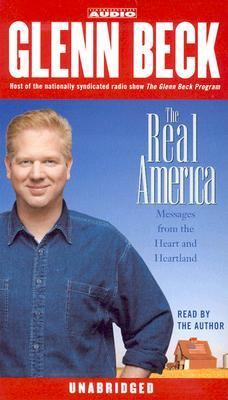 The Real America: Messages from the Heart and Heartland 9780743535632
