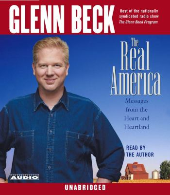 The Real America: Messages from the Heart and Heartland 9780743535649