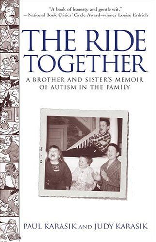 The Ride Together: A Brother and Sister's Memoir of Autism in the Family 9780743423373