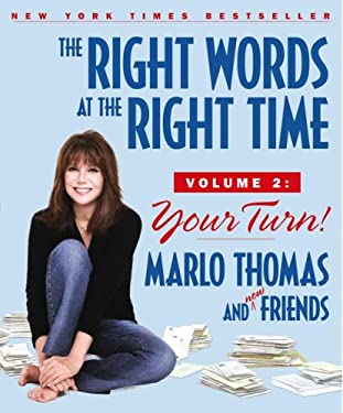 The Right Words at the Right Time, Volume 2: Your Turn! 9780743497442
