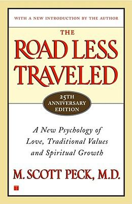 The Road Less Traveled, 25th Anniversary Edition: A New Psychology of Love, Traditional Values and Spiritual Growth 9780743243155