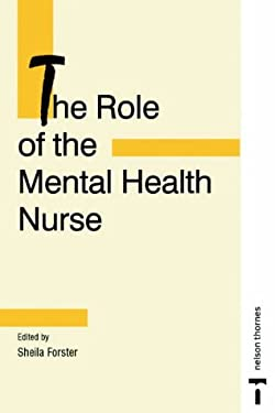 The Role of the Mental Health Nurse 9780748738939