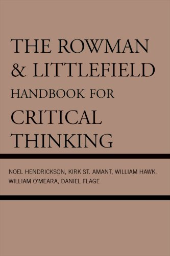 The Rowman & Littlefield Handbook for Critical Thinking 9780742559790