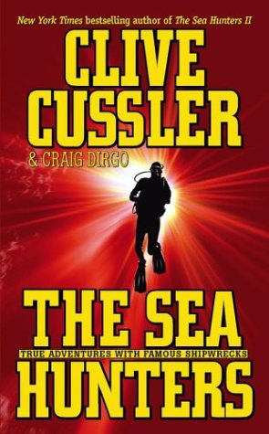 The Sea Hunters: True Adventures with Famous Shipwrecks 9780743480697