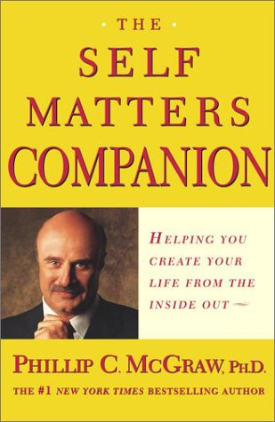 The Self Matters Companion: Helping You Create Your Life from the Inside Out 9780743224246