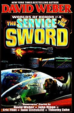 The Service of the Sword: Worlds of Honor 4 9780743435994