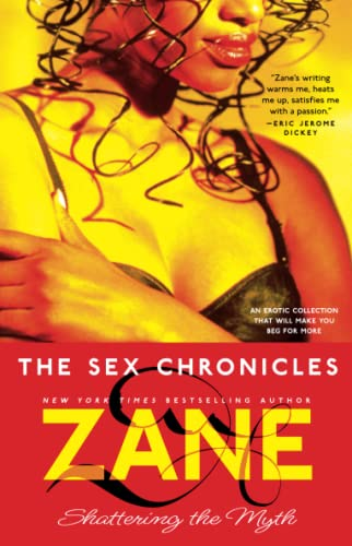 Zane's the Sex Chronicles: Shattering the Myth 9780743462709