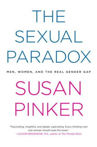 The Sexual Paradox: Men, Women and the Real Gender Gap 9780743284707