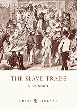 The Slave Trade 9780747807087