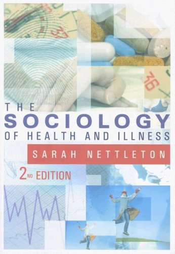 The Sociology of Health and Illness 9780745628288