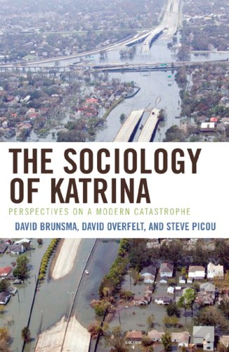 The Sociology of Katrina: Perspectives on a Modern Catastrophe 9780742559301