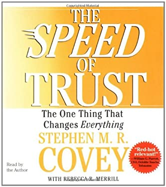 The Speed of Trust: The One Thing That Changes Everything 9780743564694