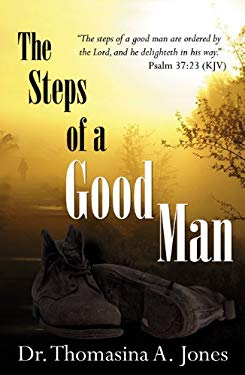 The Steps of a Good Man 9780741453884