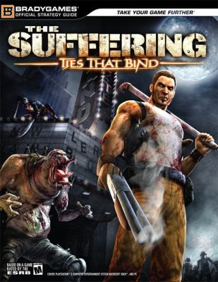 The Suffering Ties That Bind 9780744006377
