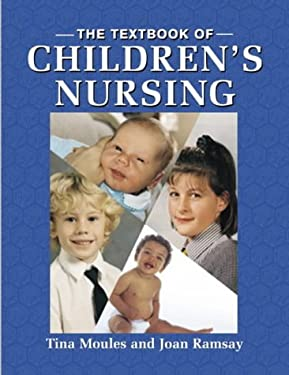 The Textbook of Children's Nursing 9780748733408