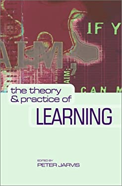 The Theory and Practice of Learning 9780749439316