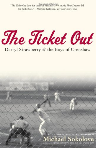 The Ticket Out: Darryl Strawberry and the Boys of Crenshaw 9780743278850