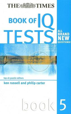 The Times Book of IQ Tests 9780749443917