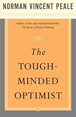 The Tough-Minded Optimist 9780743234887