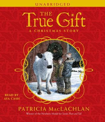The True Gift: A Christmas Story 9780743597524
