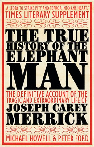 The True History of the Elephant Man 9780749005160