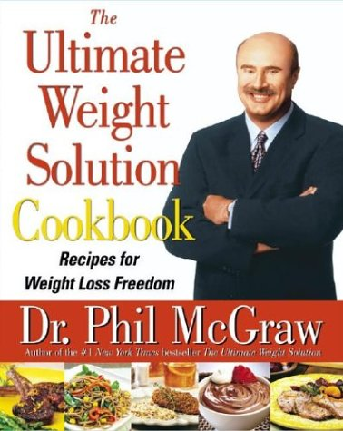 The Ultimate Weight Solution Cookbook: Recipes for Weight Loss Freedom 9780743264754