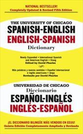 The University of Chicago Spanish Dictionary/Universidad de Chicago Diccionario: Spanish-English English-Spanish/Espanol-Ingles In