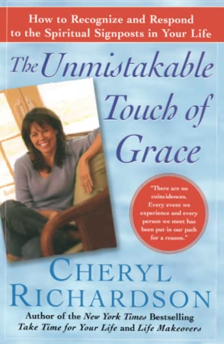 The Unmistakable Touch of Grace: How to Recognize and Respond to the Spiritual Signposts in Your Life 9780743226530