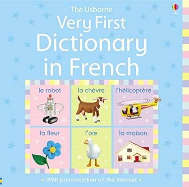 The Usborne Very First Dictionary in French 9780746088067