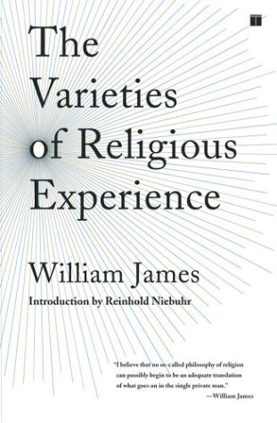 The Varieties of Religious Experience: A Study in Human Nature 9780743257879