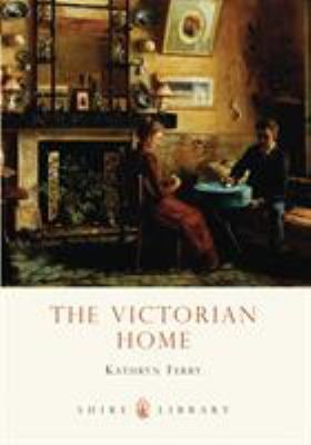 The Victorian Home 9780747807483