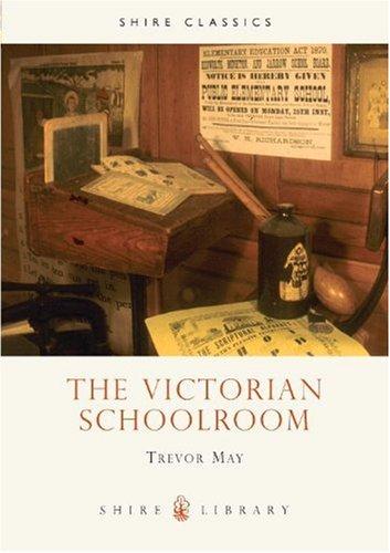 The Victorian Schoolroom 9780747802433