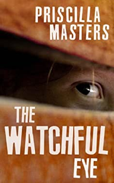 The Watchful Eye 9780749079956