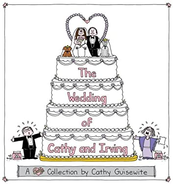 The Wedding of Cathy and Irving: A Cathy Collection 9780740726682