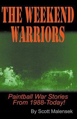 The Weekend Warriors 9780741409508