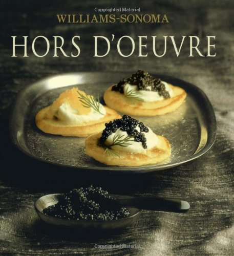 The Williams-Sonoma Collection: Hor D'Oeuvre 9780743224420
