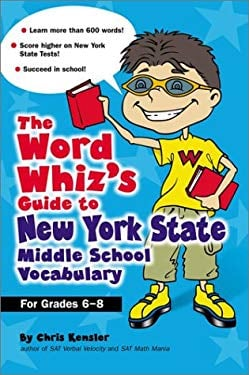 The Word Whiz's Guide to New York Middle School Vocabulary 9780743211055