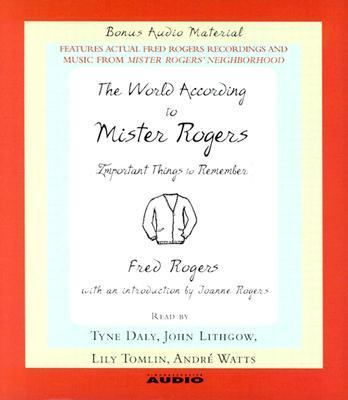 The World According to Mr. Rogers: Important Things to Remember 9780743537346