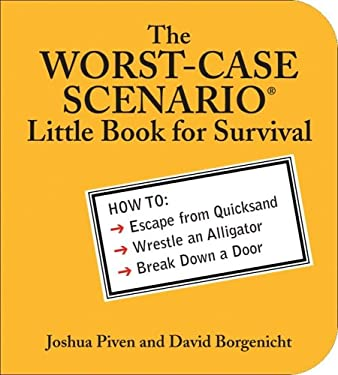 The Worst-Case Scenario Little Book for Survival 9780740761768