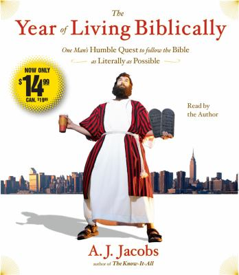 The Year of Living Biblically: One Man's Humble Quest to Follow the Bible as Literally as Possible 9780743599337