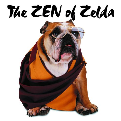 The Zen of Zelda: Widsom from the Doggie Lama 9780740722271