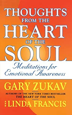 Thoughts from the Heart of the Soul: Meditations on Emotional Awareness 9780743237284