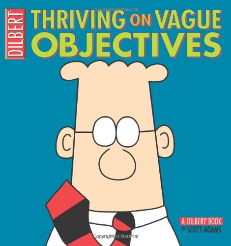 Thriving on Vague Objectives: A Dilbert Book 9780740755330
