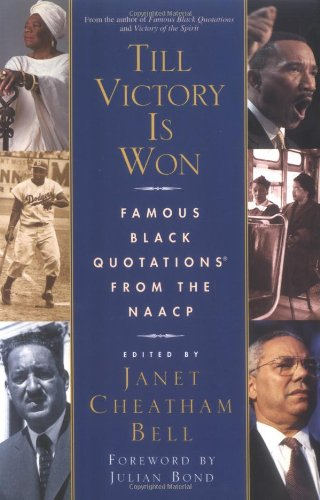 Till Victory Is Won: Famous Black Quotations from the NAACP 9780743428255