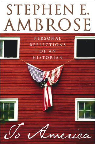 To America: Personal Reflections of an Historian 9780743202756