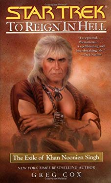 To Reign in Hell: The Exile of Khan Noonien Singh 9780743457125