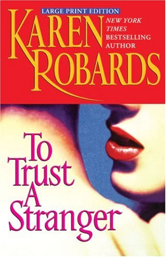 To Trust a Stranger - Large Print Edition 9780743466288