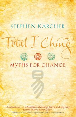 Total I Ching: Myths for Change 9780749939809