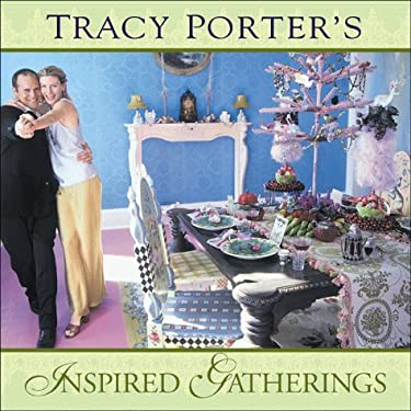 Tracy Porter's Inspired Gatherings: These Are My Thoughts This is My Language 9780740700460