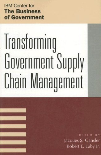 Transforming Government Supply Chain Management 9780742534209